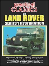 LAND ROVER SERIES I 1 RESTORATION GUIDE Owners Instruction Manual Handbook Book