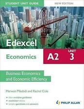 Edexcel A2 Economics Student Unit Guide New Edition: Unit 3 Business Economics …