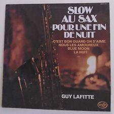"""33T Guy LAFITTE Vinyle LP 12"""" SLOW SAX POUR UNE FIN DE NUIT Saxophone MFP 13.371"""
