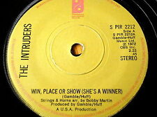 """THE INTRUDERS - WIN, PLACE OR SHOW (SHE'S A WINNER)  7"""" VINYL"""