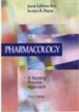 Pharmacology : A Nursing Process Approach by Joyce LeFever Kee and Evelyn R. Ha…