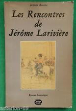 LES RENCONTRES DE JEROME LARIVIERE JACQUES CHAMBE 1ER EMPIRE NAPOLEON