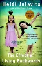 The Effect of Living Backwards by Heidi Julavits (2004, Paperback) Free Shipping