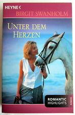 UNTER DEM HERZEN - Birgit Swanholm Roman