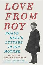 Love from Boy: Roald Dahl's Letters to His Mother by Dahl, Roald -Hcover