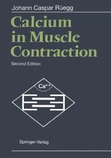 Calcium in Muscle Contraction : Cellular and Molecular Physiology by Johann...