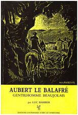 BARBIER Luc - AUBERT LE BALAFRE GENTILHOMME BEAUJOLAIS - 1986