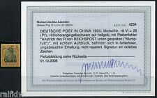 DP China 25 Pfg. Reichspost 1900 mit Plattenfehler Befund (S8013)