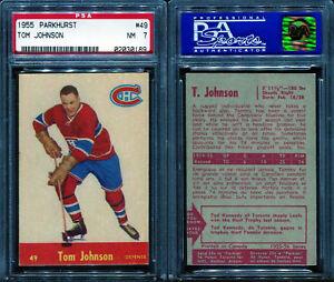 1955 PARKHURST #49 TOM JOHNSON PSA 7 (0189)