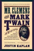 Mr. Clemens and Mark Twain : A Biography Paperback Justin Kaplan