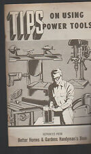 Tips on Using Power Tools 1955 Booklet Better Homes & Gardens Handyman's Book