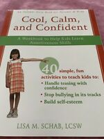 Cool, Calm, and Confident - by Lisa M Schab (Paperback)  Book B workbook