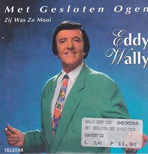 Eddy Wally-Met Gesloten Ogen cd single