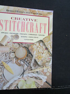 CREATIVE STITCHCRAFT, Better Homes & Gardens, Step-By-Step Instructions. Photos