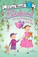 Pinkalicious and the Pinkatastic Zoo Day (Hardback or Cased Book)