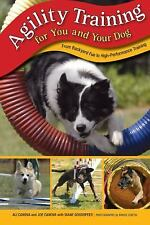 Agility Training for You and Your Dog: From Backyard Fun To High-Performance Tra