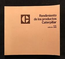 "Caterpillar ""Rendimiento De Los Productos Caterpillar"" Performance Manual 1980"