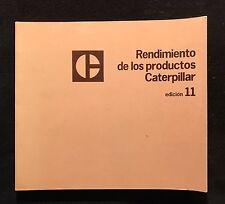 "Caterpillar ""Rendimiento De Los Productos Caterpillar"" Performance Manual 1980"
