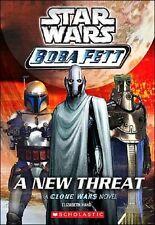 Star Wars - Boba Fett - A New Threat (A Clone Wars Novel) - SC 1st PRINT 2004
