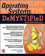 Operating Systems DeMYSTiFieD, Ballew, Joli, McIver McHoes, Ann, Acceptable Book