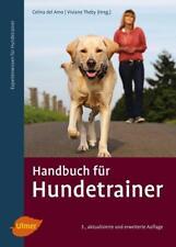 Handbuch für Hundetrainer von Celina DelAmo und Viviane Theby (2017, Gebundene Ausgabe)