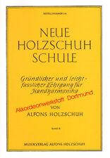 Neue Holzschuh Schule 2,Diatonische Hand- Harmonika, Book for diatonic accordion