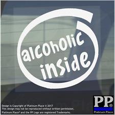 1 x alcolica all'interno-Finestra, Auto, Furgone, STICKER, SEGNO, veicolo, Adesivo, bere, Festa