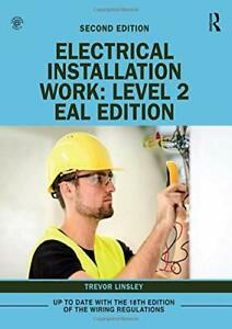 Electrical Installation Work: Level 2: EAL Edition by Trevor Linsley (Paperback