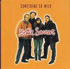 "bettie serveert something so wild 7"""