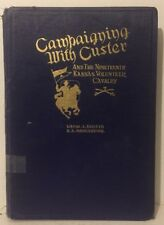Campaigning with Custer by David Spotts (Hardcover, 1928, Signed)