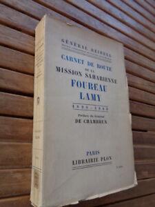 Gal Reibell : Carnet de route de la mission saharienne Foureau Lamy 1898-1900