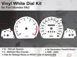 Ford Mondeo Mk2 (1996 - 2000) Facelift - 150mph / 8000rpm - Vinyl White Dial Kit