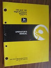 JOHN DEERE 125 & 140 HIGH PRESSURE WASHER OPERATORS MANUAL