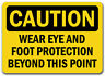 "Caution Sign - Eye & Foot Protection Required Beyond Point - 10"" x 14"" OSHA Sign"