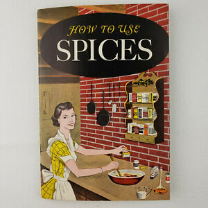 Vintage 1958 Booklet  How To Use Spices  by American Spice Trade Association