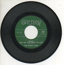 THE RIGHT KIND 45 RPM Soul Record WHY DO YOU HAVE TO LIE? / I'VE BEEN CHANGED