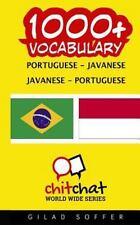1000+ Portuguese - Javanese Javanese - Portuguese Vocabulary by Gilad Soffer.