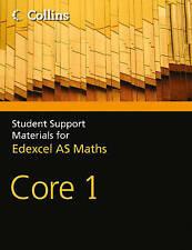 A Level Maths: Core 1 by John Berry, Sue Langham, Ted Graham, Roger Fentem...