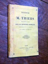 Thiers - Discours sur la question romaine - 1865 ITALIE Second Empire LHEUREUX
