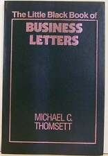 The Little Black Book of Business Letters by Michael...