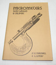 Micrometers Slide Gauges & Calipers A W Marshall engineering lathe RDGTools book