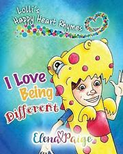 I Love Being Different (Paperback or Softback)