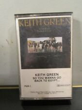 KEITH GREEN cassette tape album SO YOU WANNA GO BACK TO EGYPT~