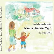 Leben Mit Diabetes Typ 1 by Cecilia Lorenzo Fernandez (Paperback / softback,...