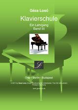 Loso Klavierschule - Ein Lehrgang - Band 3 für Rechtshänder-Tasteninstrument