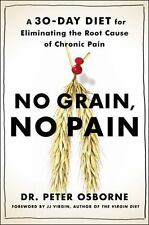 No Grain, No Pain: A 28-Day Gluten-Free Plan For Eliminating The Root Cause O...