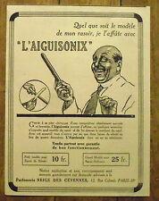 PUBLICITE AIGUISONIX AFFUTEUR RASOIR      advert 1924