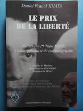 D. F. Idiata Le Prix de la Liberté vérités sur Philippe Mory 2012 cinéma Gabon