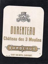 HT MEDOC ETIQUETTE 19e CHATEAU DES TROIS MOULINS 1880 EXPORT PAYS BAS §21/05/18§