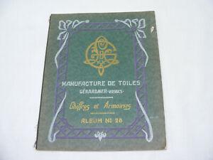 """Manufacture de Toiles GÉRADMER Vosges """"Chiffres et Armoirie"""" Album N°28 BRODERIE"""